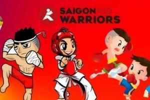 Saigon Kid Warriors – Lớp võ hè theo chương trình huấn luyện quốc tế