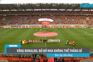 Không có Ronaldo, Bồ Đồ Nha hoàn toàn vô hại trước Bỉ