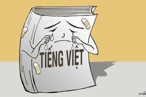 Vì sao cần giữ gìn sự trong sáng của tiếng Việt?