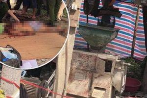 Vụ nổ máy xát 2 người chết: Bố đi nghiền bột về làm bánh sinh nhật cho con trai