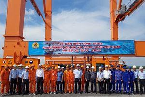 Công đoàn Cty CP Cảng Hải Phòng hướng về Đại hội XII Công đoàn Việt Nam