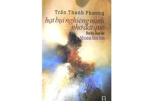 Trần Thanh Phương ra mắt tập bút ký chọn lọc