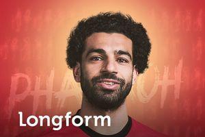 Mohamed Salah - Vua của các vị thần