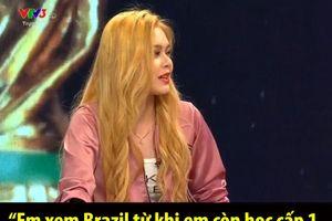 Hotgirl Cao Diệp Anh - khách mời VTV gây bão mạng khi nói xem Brazil từ năm 2000... thời Pele, Ronaldo