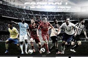 Top Tivi tuyệt vời xem World Cup 2018 trong tầm giá 20 triệu đồng