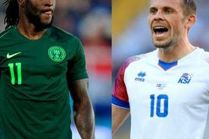 Nhận định, dự đoán kết quả Nigeria vs Iceland (22h ngày 22.6): Thư hùng nảy lửa