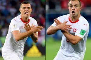 FIFA điều tra hành động mừng bàn thắng của Xhaka và Shaqiri vì cáo buộc liên quan đến chính trị