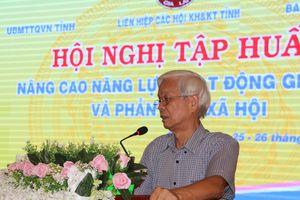 Tập huấn nghiệp vụ giám sát, phản biện xã hội cho 250 đại biểu tại Gia Lai