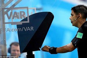 Trọng tài, VAR và công cụ của 'nghệ thuật sắp đặt' ở World Cup 2018?