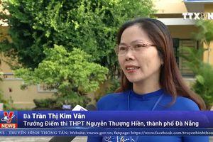 Những thí sinh 'đặc biệt' tại thành phố Đà Nẵng