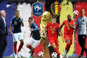 Bán kết World Cup 2018: Bỉ gặp Pháp, chẳng khác gì trận chung kết sớm!