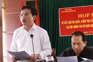 Gian lận thi cử ở Hà Giang: Có thí sinh được nâng gần 30 điểm