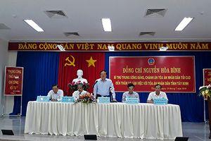 Chánh án TANDTC làm việc với TAND hai cấp tỉnh Tây Ninh