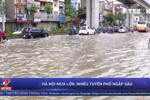 Hà Nội mưa lớn, ngập sâu nhiều tuyến phố