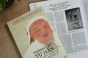 'Thành Cát Tư Hãn': Huyền thoại vĩ đại của thảo nguyên Mông Cổ