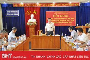 Nghiên cứu, ứng dụng KH&CN tại Hà Tĩnh chưa mang tầm chiến lược