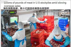 Hàng triệu tấn thịt chất đống trong kho lạnh Mỹ vì chiến tranh thương mại