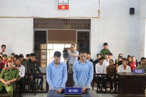 Đắk Lắk: Ra tay cướp, giết bé gái, hai đối tượng lĩnh án tù