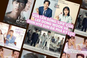 Rating phim Hàn Quốc tối 23/07: Vừa lên sóng 'Life' của Lee Dong Wook và Shin Hye Sun đã phá kỷ lục