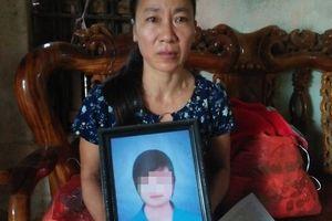 Nỗi lòng người mẹ sau cái chết của con gái trước ngày đi XKLĐ