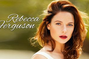 Vẻ đẹp của Rebecca Ferguson qua năm tháng