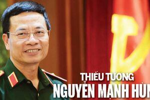 Thiếu tướng Nguyễn Mạnh Hùng kiêm thêm chức Phó ban Tuyên giáo T.Ư