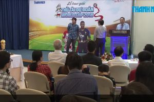 Tổng kết trao giải: Thử tài dự đoán World Cup trên Thanh Niên Online