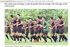 'Olympic Thái Lan nên tự thấy may mắn nếu vào được tới tứ kết ASIAD'