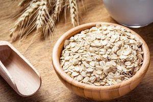 Yến mạch và những lợi ích 'vàng' đối với sức khỏe
