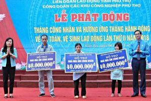LĐLĐ tỉnh Phú Thọ: Thiết thực chăm lo đời sống đoàn viên, người lao động