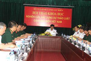 Hội thảo khoa học nghiên cứu, xây dựng dự thảo Luật Cảnh sát Biển Việt Nam