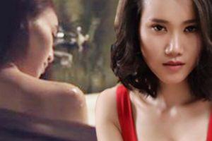 Người đẹp Việt đọ độ táo bạo trong những cảnh 'nổi da gà'