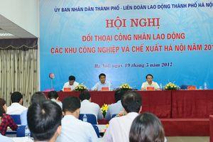 Hà Nội: Đối thoại với công nhân lao động các khu công nghiệp và chế xuất