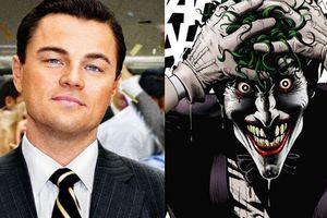 Leonardo DiCaprio là ứng cử viên hàng đầu cho vai Joker