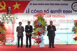 Bình Dương: Công bố quyết định thành lập Trường Cao đẳng Việt Nam - Hàn Quốc