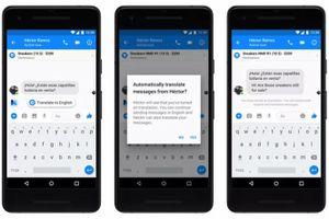 Facebook Messenger sắp có tính năng dịch tin nhắn
