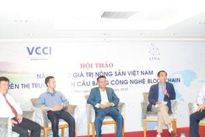 Ứng dụng công nghệ mới nâng cao giá trị nông sản Việt Nam