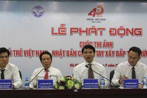 Phát động Cuộc thi ảnh 'Tuổi trẻ Việt Nam – Nhật Bản chung tay xây đắp tình hữu nghị Việt – Nhật'