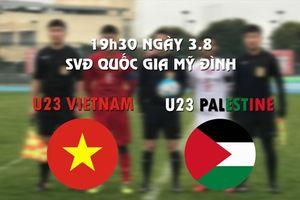 Giao hữu cúp tứ hùng: U23 Palestine, liều thuốc thử cực mạnh