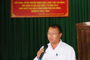 LĐLĐ tỉnh Đắk Nông: Tổ chức đối thoại chính sách BHXH cho CNLĐ