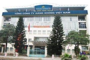 Tổng Công ty Hàng không Việt Nam lên tiếng về việc bổ nhiệm Chủ tịch HĐTV Công ty VAECO sai quy định