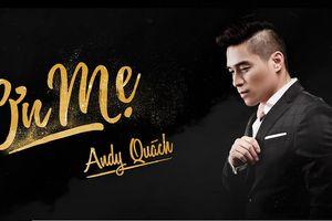 Ca sĩ Andy Quách làm MV đặc biệt tặng Mẹ nhân mùa Vu Lan