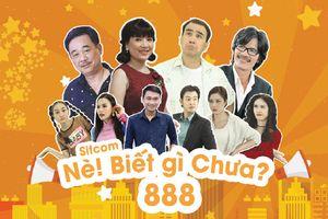 Trailer sitcom 'Nè biết gì chưa 888'