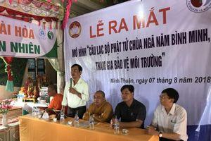 Ra mắt mô hình câu lạc bộ 'Phật tử Chùa Ngã Năm Bình Minh tham gia bảo vệ môi trường'