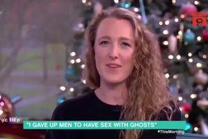 Cô gái Anh khẳng định từng quan hệ tình dục với ma khiến giới khoa học kinh ngạc