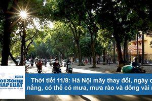 Dự báo thời tiết ngày 11/8: Hà Nội nắng nóng 35 độ C
