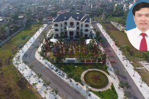 Bộ Công an điều tra dự án của em trai Phó chủ tịch TP Thanh Hóa