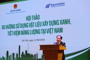 Vai trò của nhà sản xuất vật liệu xây dựng trong việc phát triển công trình xanh tại Việt Nam