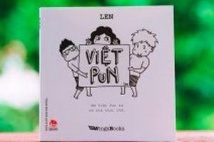 'Việt Pun' - Khám phá những điều kỳ diệu trong thế giới ngôn ngữ