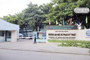 Đã dừng các khoản thu sai quy định tại Trường ĐH Sư phạm Kỹ thuật Đà Nẵng